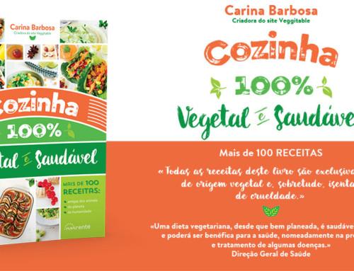 O meu livro: Cozinha 100% Vegetal e Saudável